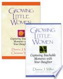 Growing Little Women Growing Little Women for Younger Girls Set Book