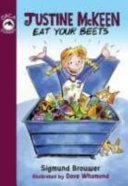 Justine Mckeen, Eat Your Beets Pdf/ePub eBook