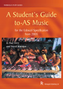 A Student's Guide to AS Music for the Edexcel Specification