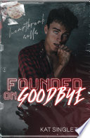 Founded on Goodbye Book PDF