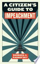 A Citizen s Guide to Impeachment