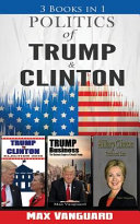 Politics Of Clinton And Trump
