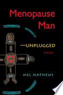 Menopause Man Unplugged Book PDF