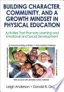 Building Character  Community  and a Growth Mindset in Physical Education