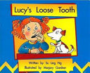 Lucy s Loose Tooth Book PDF