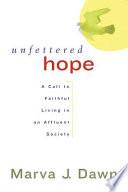 Unfettered Hope
