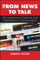From news to talk: the expansion of opinion and commentary in US journalism