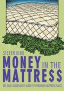 Money in the Mattre$$