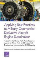 Applying Best Practices to Military Commercial Derivative Aircraft Engine Sustainment