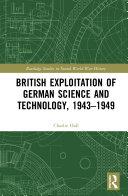 British Exploitation of German Science and Technology, 1943-1949 Pdf/ePub eBook