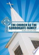 The Church as the Surrogate Family Book
