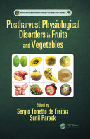 Postharvest Physiological Disorders in Fruits and Vegetables