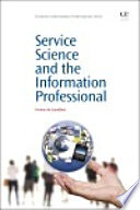 Service Science And The Information Professional Book PDF