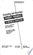 Evaluating And Reporting Student Progress In Business Education