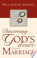 Discerning God's Desire for Your Marriage
