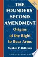 The Founders  Second Amendment