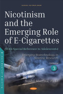 Nicotinism and the Emerging Role of E cigarettes With Special Reference to Adolescents