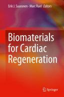 Biomaterials for Cardiac Regeneration