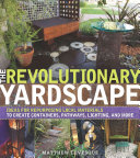 The Revolutionary Yardscape