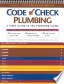 Code Check Plumbing  : A Field Guide to the Plumbing Codes