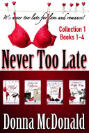 Never Too Late Collection 1  Books 1 4