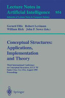 Conceptual Structures  Applications  Implementation and Theory