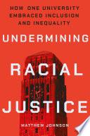 Undermining Racial Justice