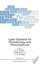 Laser Systems for Photobiology and Photomedicine Book