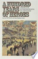 A Hundred Years of Heroes