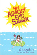 My Almost Epic Summer ebook