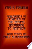 Similarities Of Redaction Of The Gospel According To Matthew With Texts Of Philo Alexandrinus