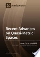 Recent Advances on Quasi Metric Spaces
