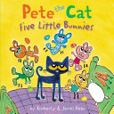 Pete the Cat: Five Little Bunnies [Pdf/ePub] eBook