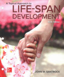 Loose Leaf for A Topical Approach to Life-Span Development