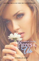 Pieces of Us (Pieces Duet: Book 2 of 2)