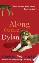 Along Came Dylan  Two s a Crowd When You ve Been Top Dog