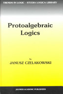 Protoalgebraic Logics Book
