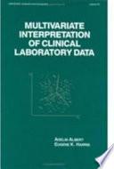 Multivariate Interpretation of Clinical Laboratory Data