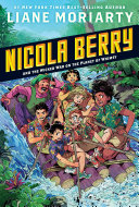 Nicola Berry and the Wicked War on the Planet of Whimsy  3 Book