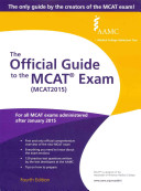 The Official Guide to the MCAT Exam (MCAT2015)