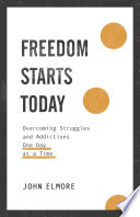 Freedom Starts Today Book