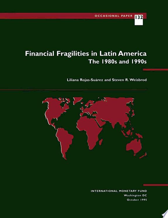 Financial Fragilities in Latin Amer