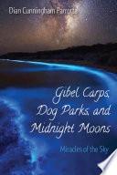 Gibel Carps Dog Parks And Midnight Moons Book PDF