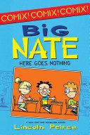 Big Nate: Here Goes Nothing Pdf/ePub eBook