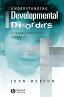 Understanding Developmental Disorders