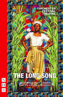 The Long Song  stage Version
