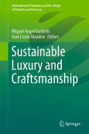 Sustainable Luxury and Craftsmanship