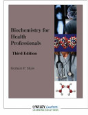 Biochemistry for Health Professionals 3E for Barry University