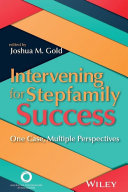 Intervening for Stepfamily Success