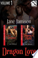 The Dragon Love Collection, Volume 1